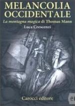Luca Crescenzi - Melancolia occidentale