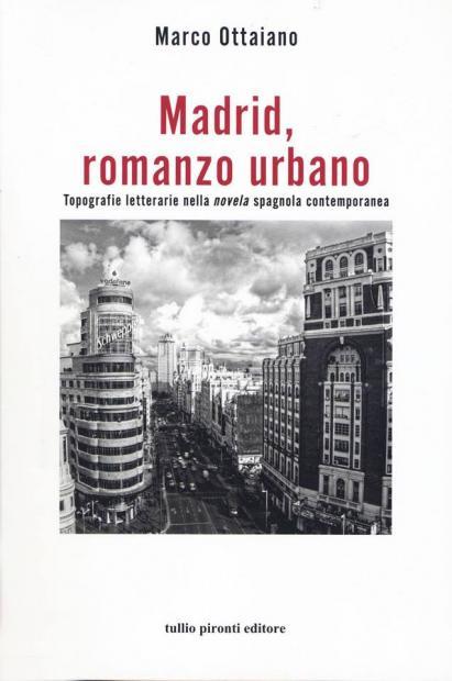 Madrid, romanzo urbano